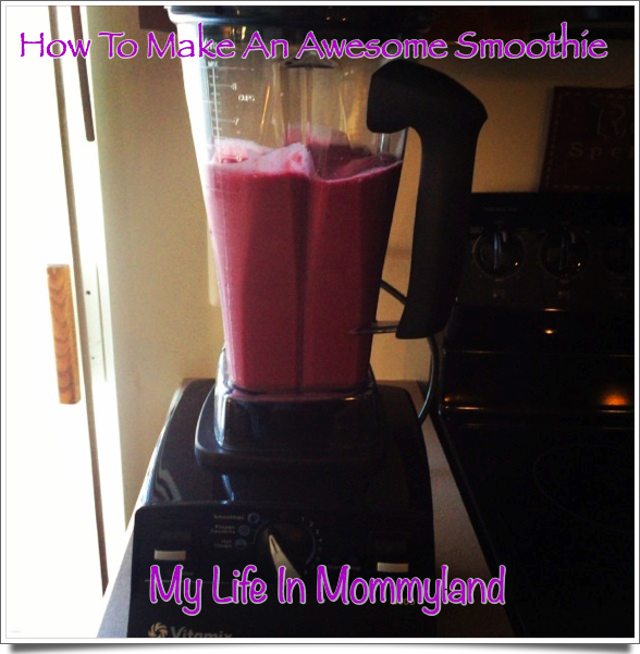 how to make an awesome smoothie